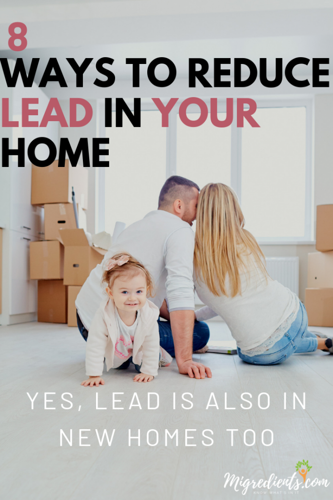 8 WAYS TO REDUCE LEAD in your home