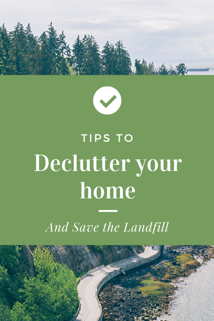 Tips to declutter your home and save the landfill